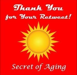 Thank You for Your Retweet! @SecretofAging!
