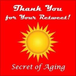 Thank You for Your Retweet! @SecretofAging!