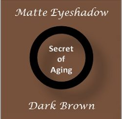 Matte Eyeshadow Dark Brown by Secret of Aging